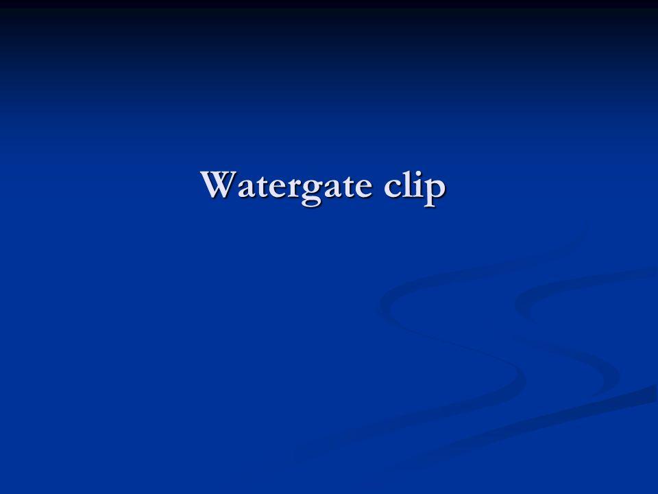 Watergate clip