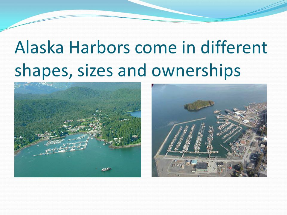 Alaska Harbors come in different shapes, sizes and ownerships