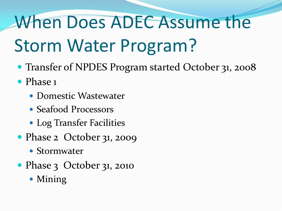 When Does ADEC Assume the Storm Water Program.