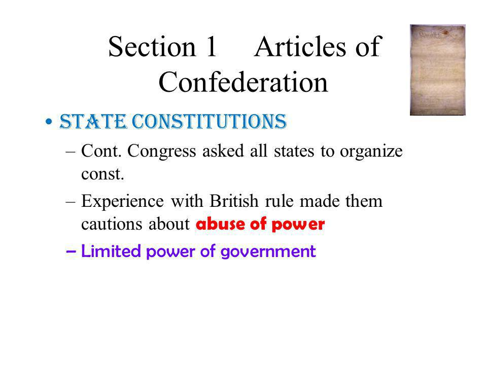 Section 1Articles of Confederation State Constitutions –Cont.