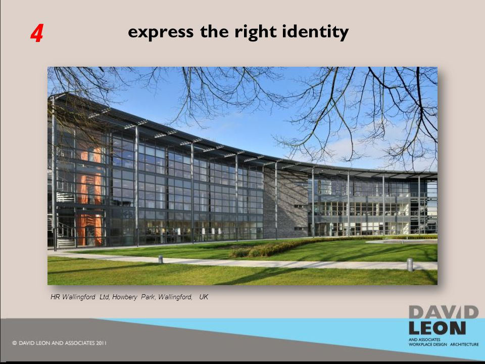2010 express the right identity HR Wallingford Ltd, Howbery Park, Wallingford, UK 4