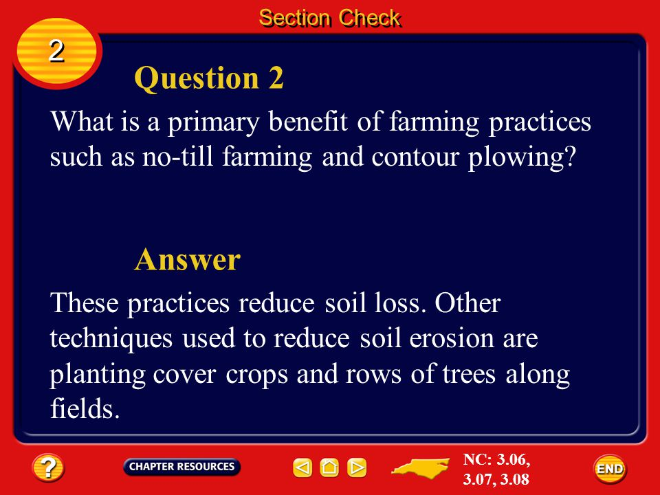 2 2 Section Check Question 1 What is deforestation? Answer Deforestation is the clearing of forested land for agriculture or industry. NC: 3.06