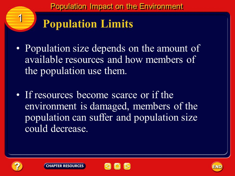 Population Growth 1 1 Population Impact on the Environment Will the things that have helped the population grow, such as improved health care, agricul