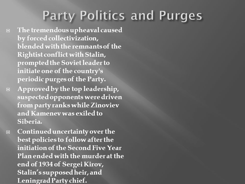 The tremendous upheaval caused by forced collectivization, blended with the remnants of the Rightist conflict with Stalin, prompted the Soviet leader