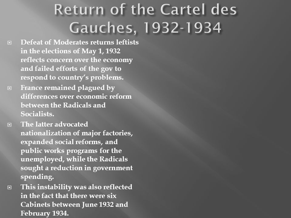 Defeat of Moderates returns leftists in the elections of May 1, 1932 reflects concern over the economy and failed efforts of the gov to respond to cou