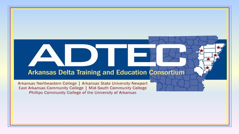 ADTEC Strategies to Support Industrial Sectors and Foster Economic Development Create an alternative energy training and education capacity.
