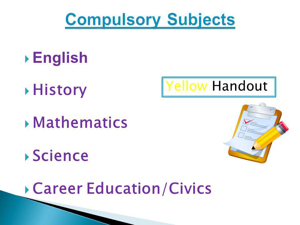 English History Mathematics Science Career Education/Civics Yellow Handout