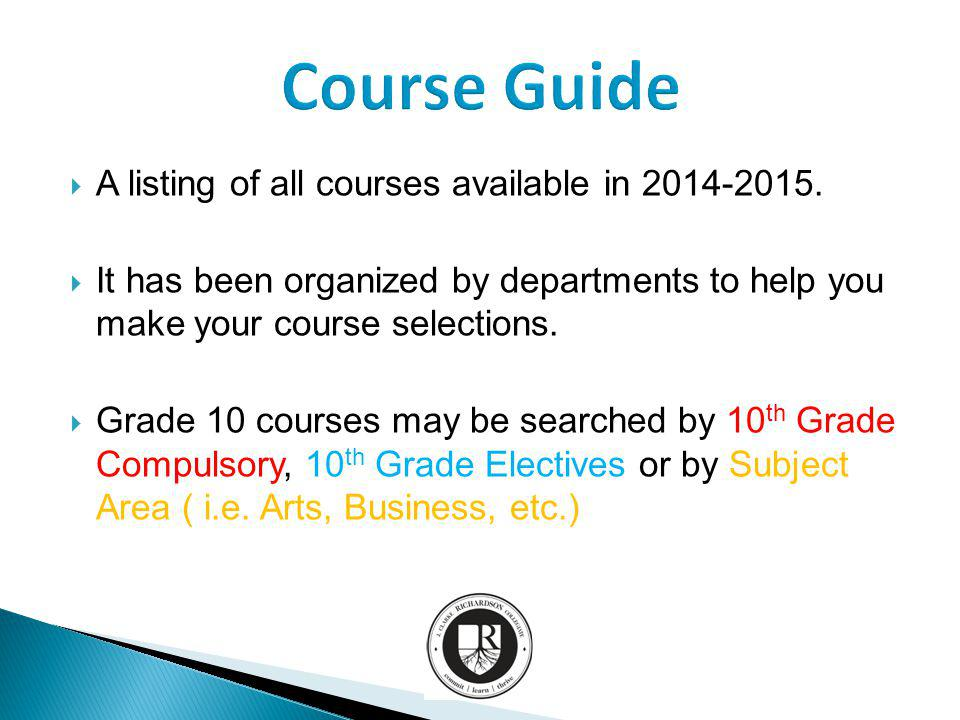 A listing of all courses available in 2014-2015.