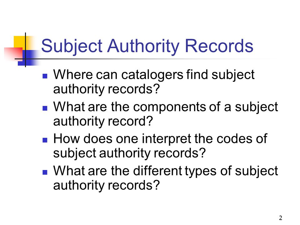 Subject Authority Records Session 5 1