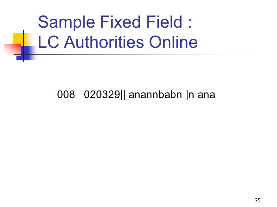 Sample Fixed Field : OCLC 34
