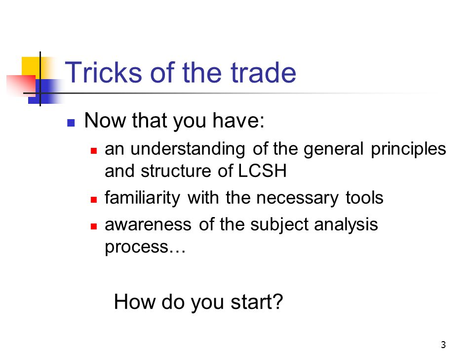 Application of LCSH How do you begin assigning subject headings to an item.