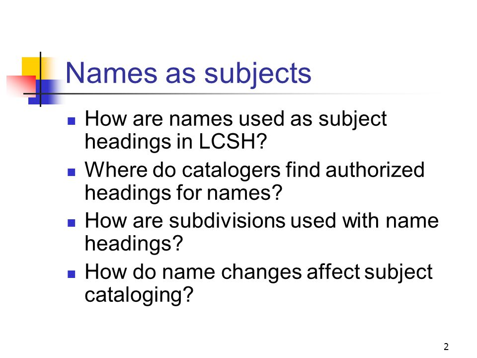 Names as Subjects Session 10 1