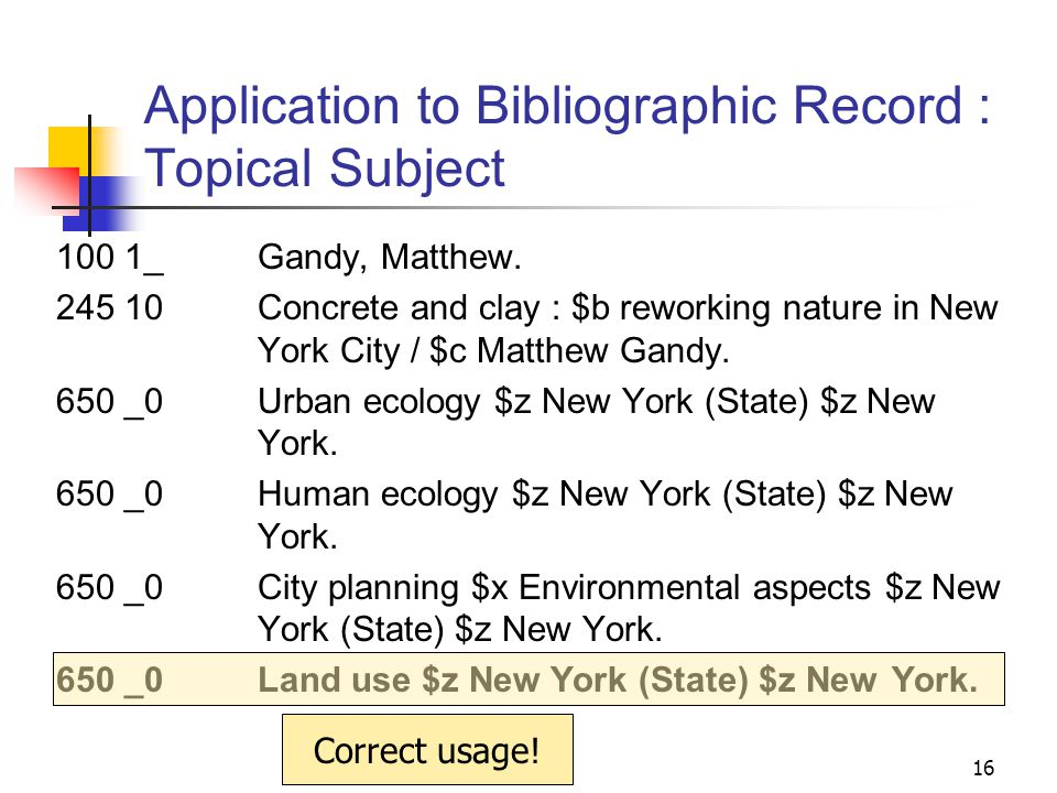 Application to Bibliographic Record : Topical Subject 100 1_ Gandy, Matthew.