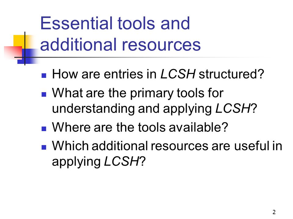 Tools for Subject Analysis Session 4 1