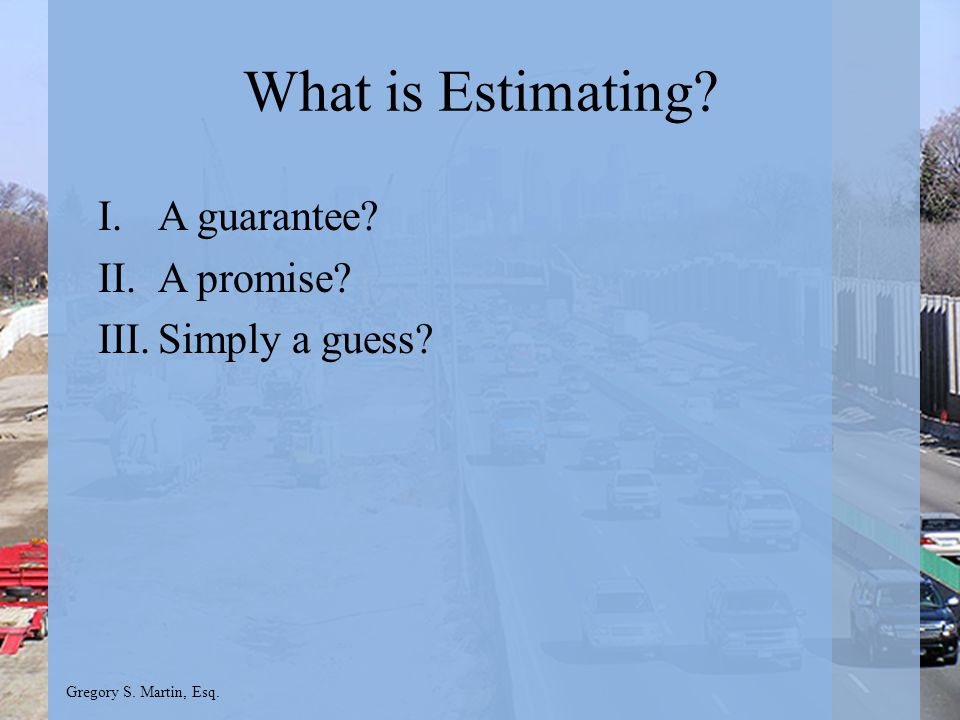 Gregory S. Martin, Esq. Questions Gregory S. Martin, Esq www.gsmartinlaw.com