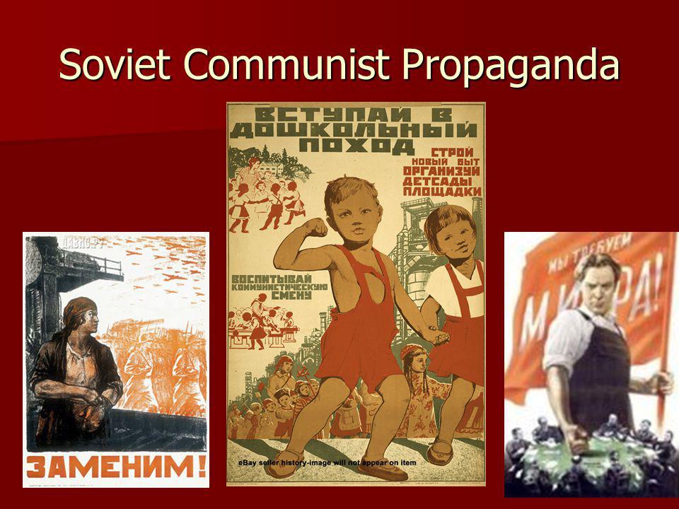 Soviet Communist Propaganda