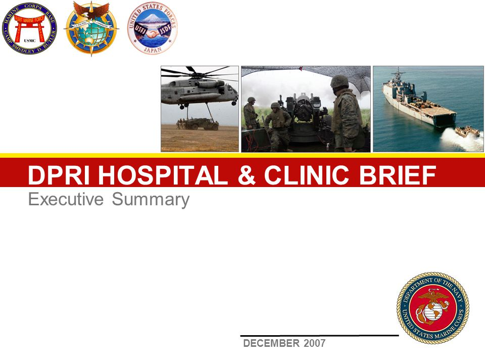 DPRI HOSPITAL & CLINIC BRIEF Executive Summary DECEMBER 2007