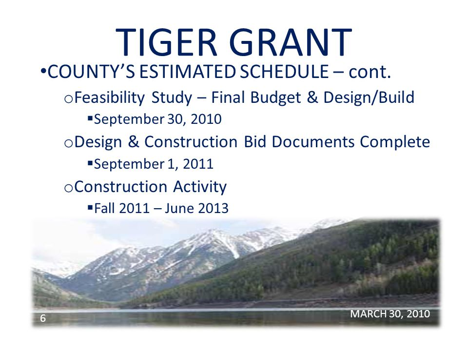 TIGER GRANT PUBLIC PROCESS – Bill Barron o Tonight First Informational Meeting o Additional Meetings Relative to Environmental Review & Design o Project Webpage Initiated on Lake County & Polson sites MARCH 30, 2010 7 www.lakecounty-mt.orgwww.cityofpolson.com