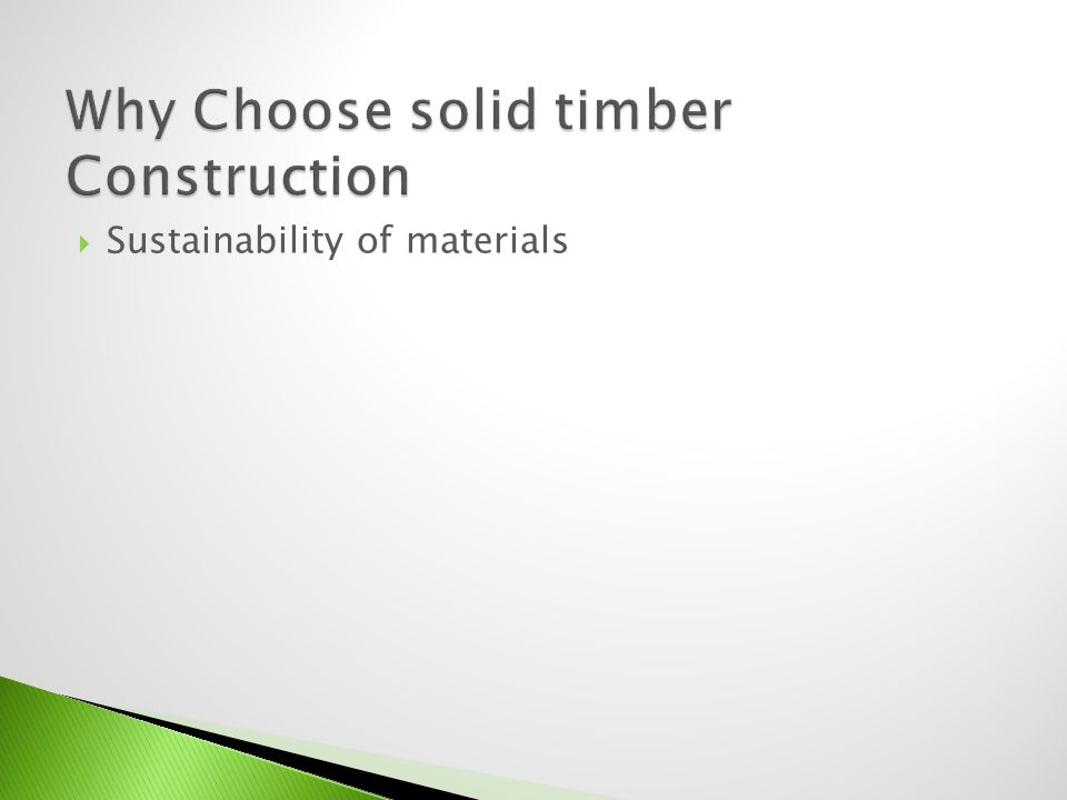 Sustainability of materials