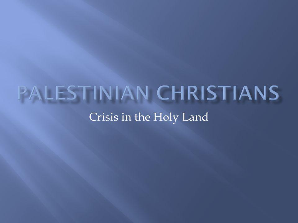 Crisis in the Holy Land