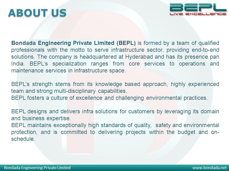 Bondada Engineering Private Limitedwww.bondada.net Bondada Engineering Private Limited (BEPL) is formed by a team of qualified professionals with the