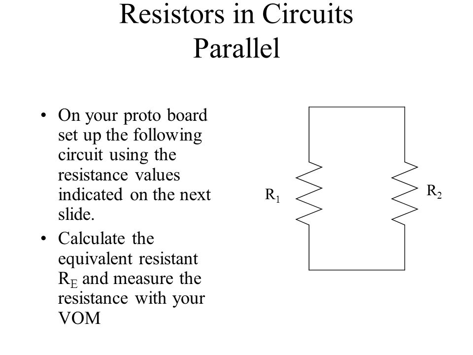 On your proto board set up the following circuit using the resistance values indicated on the next slide. Calculate the equivalent resistant R E and m