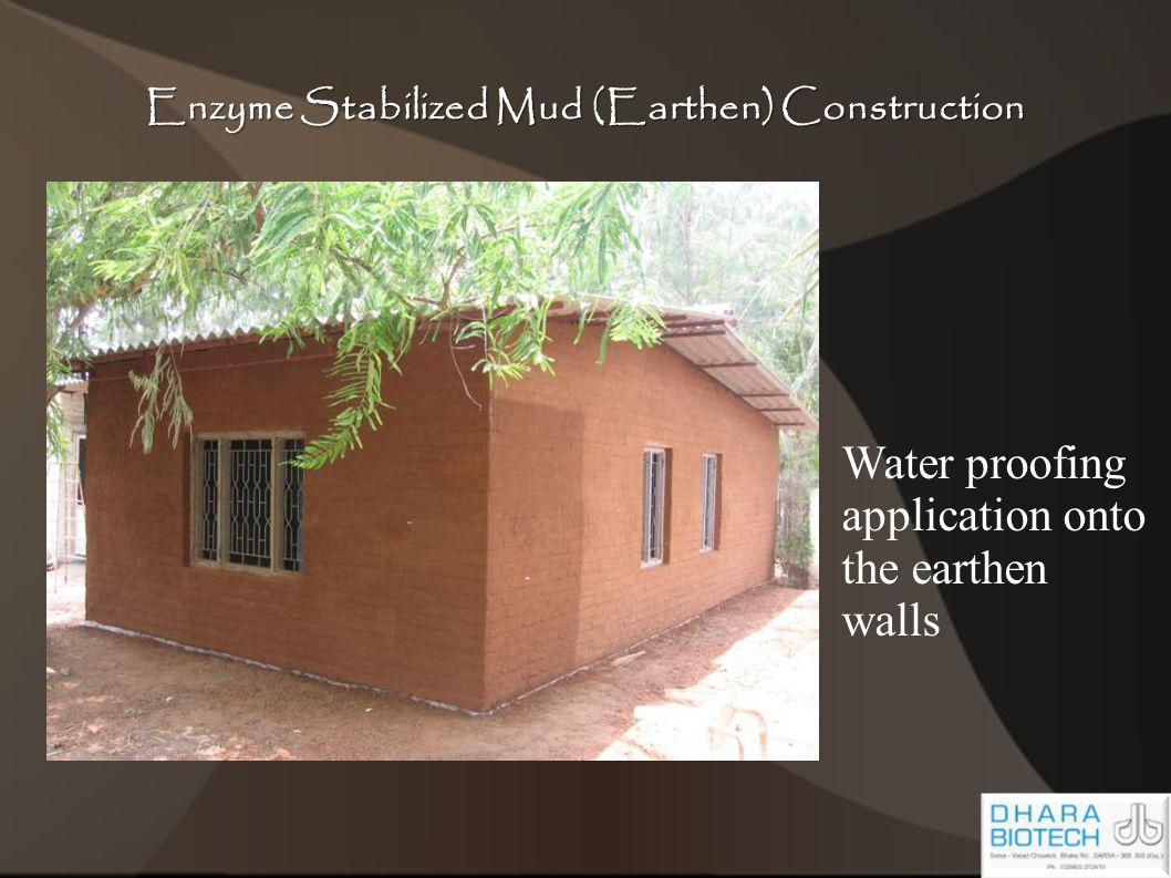 Water proofing application onto the earthen walls