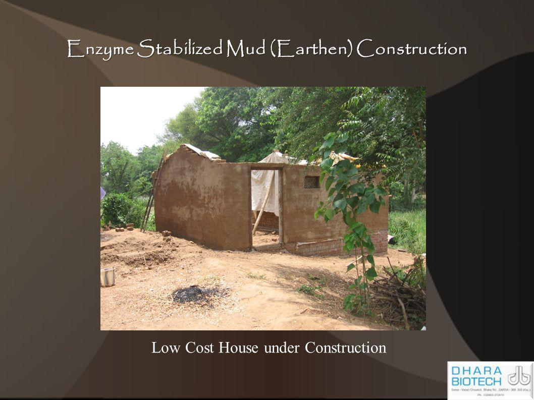 Enzyme Stabilized Mud (Earthen) Construction Low Cost House under Construction