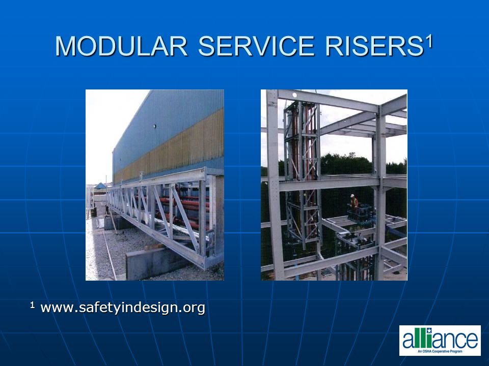MODULAR SERVICE RISERS 1 1 www.safetyindesign.org