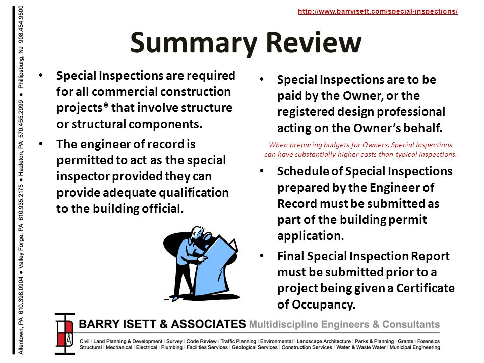 http://www.barryisett.com/special-inspections/ Special Inspections are to be paid by the Owner, or the registered design professional acting on the Ow