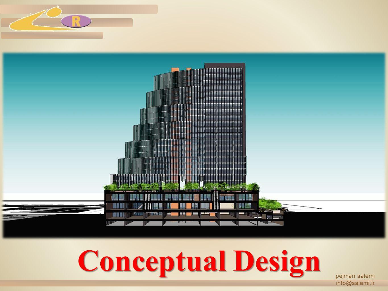 Conceptual Design pejman salemi info@salemi.ir