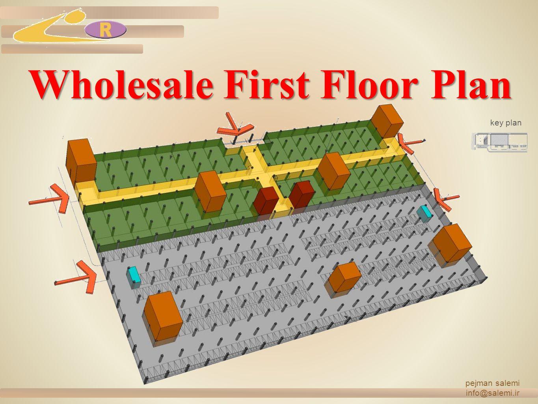 Wholesale First Floor Plan pejman salemi info@salemi.ir key plan