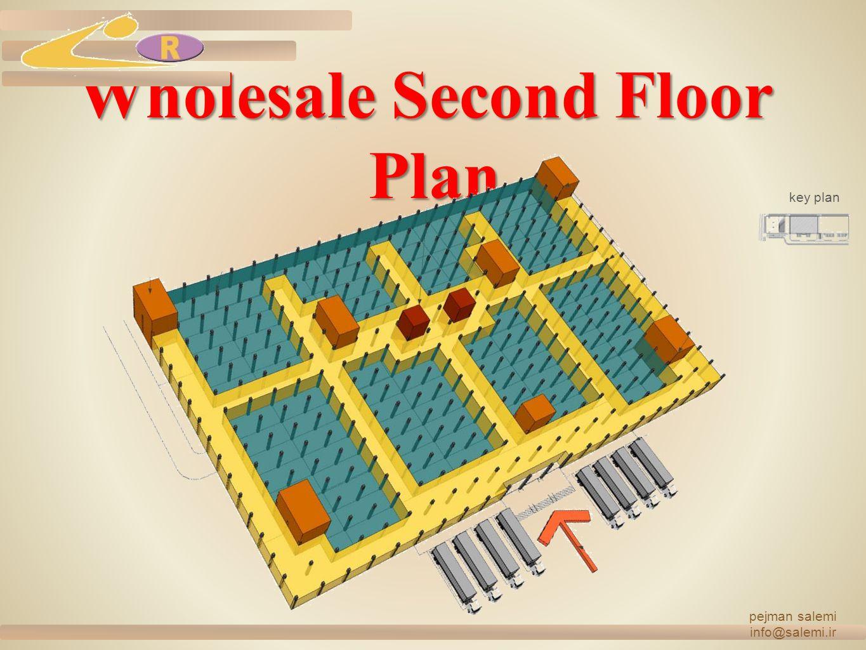 Wholesale Second Floor Plan pejman salemi info@salemi.ir key plan