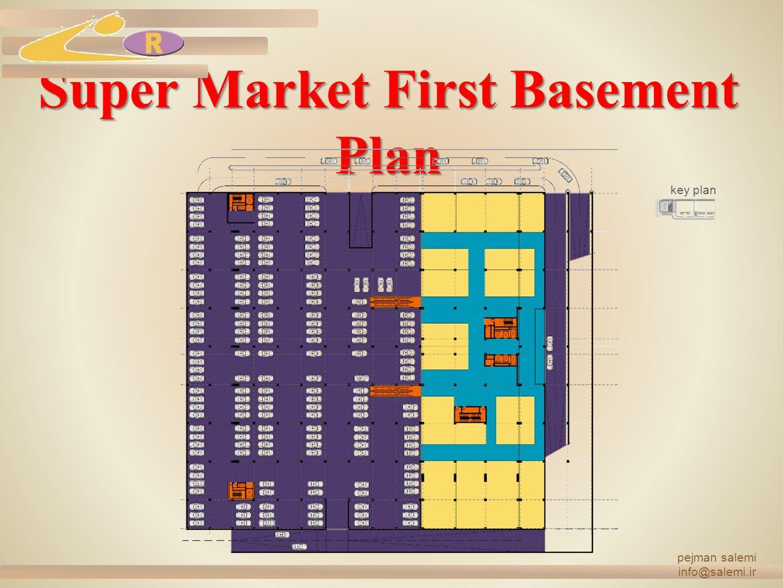 Super Market First Basement Plan pejman salemi info@salemi.ir key plan