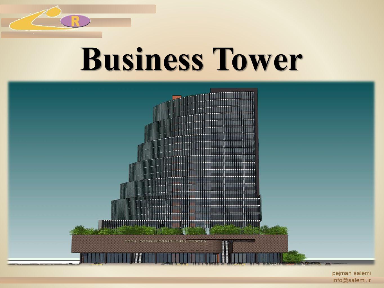 Business Tower pejman salemi info@salemi.ir
