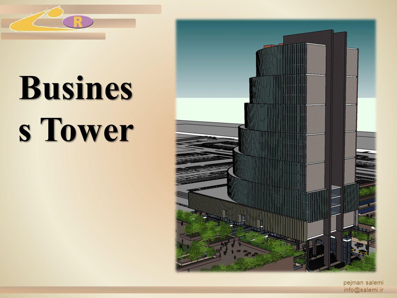 Busines s Tower pejman salemi info@salemi.ir