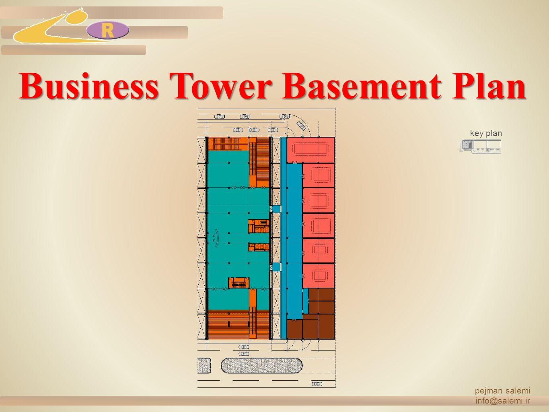 Business Tower Basement Plan pejman salemi info@salemi.ir key plan