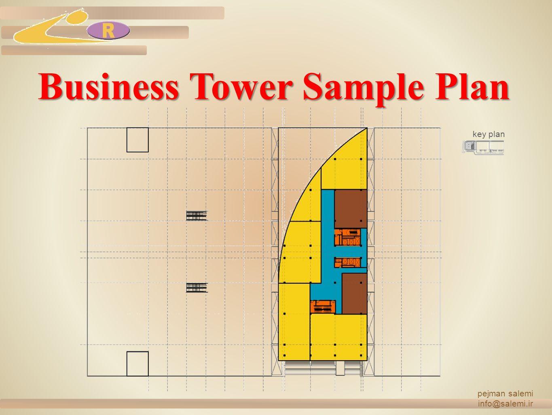 Business Tower Sample Plan pejman salemi info@salemi.ir key plan