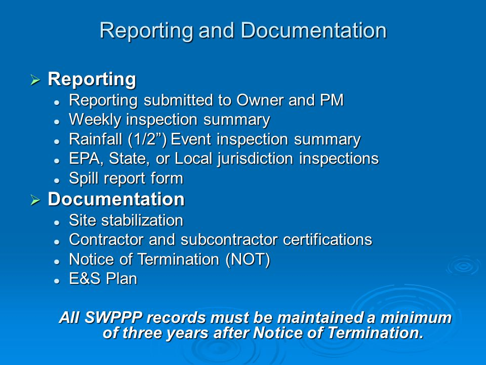 Reporting and Documentation Reporting Reporting Reporting submitted to Owner and PM Reporting submitted to Owner and PM Weekly inspection summary Week