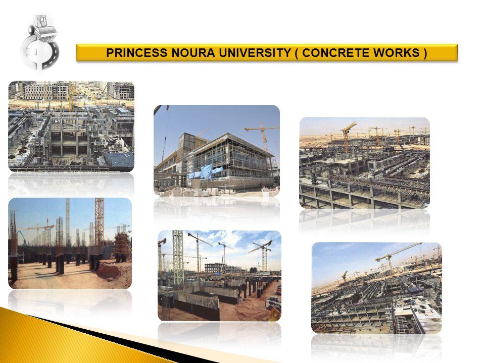 PRINCESS NOURA UNIVERSITY ( CONCRETE WORKS )