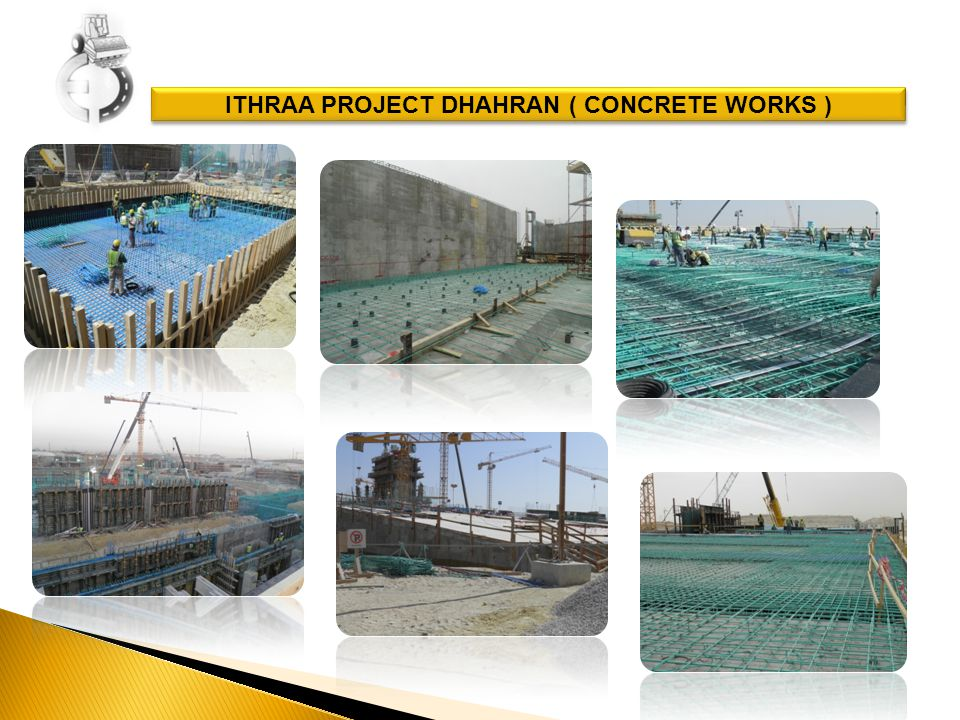 ITHRAA PROJECT DHAHRAN ( CONCRETE WORKS )