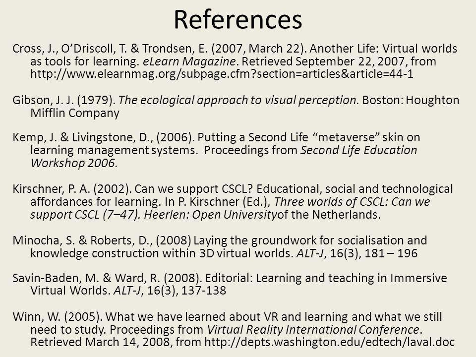 References Cross, J., ODriscoll, T. & Trondsen, E.