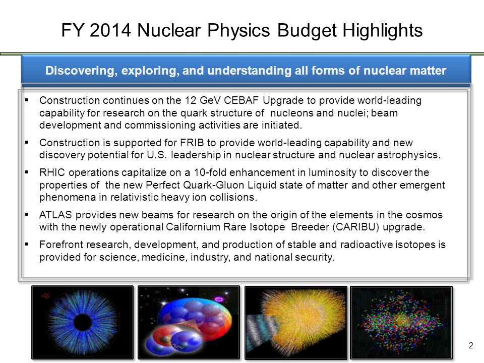 3 Office of Science FY 2014 Budget Request to Congress 1/ Annualized CR per FY 2014 Presidents Budget (= FY 2012 + 0.612%) RHIC User Meeting, June 27, 2013