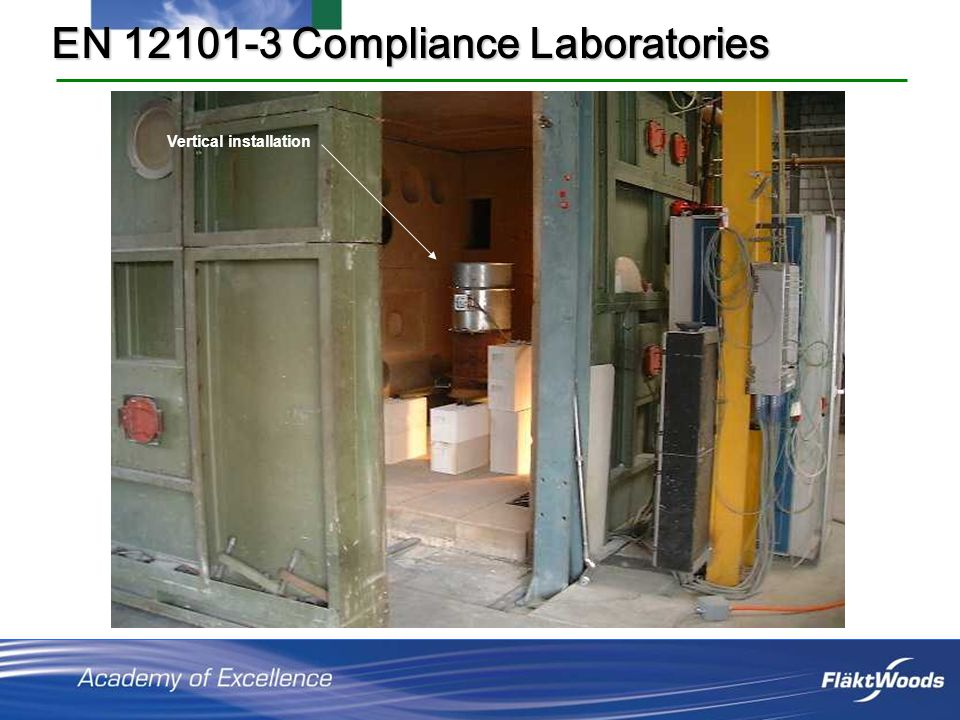 EN 12101-3 Compliance Laboratories Vertical installation