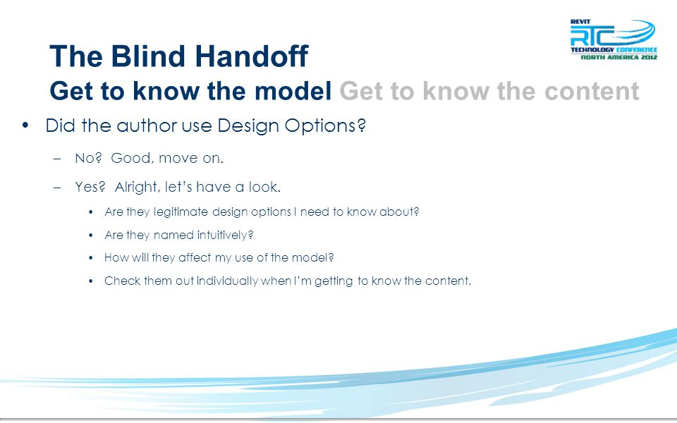 The Blind Handoff Get to know the model Get to know the content Did the author use Design Options.