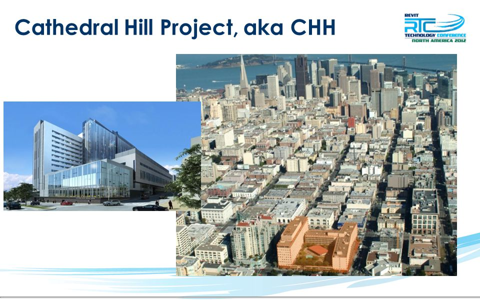 Cathedral Hill Project, aka CHH