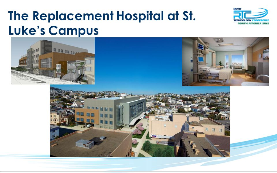 The Replacement Hospital at St. Lukes Campus