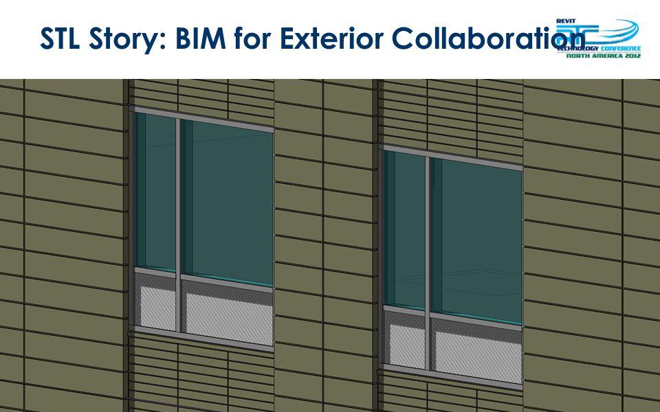 STL Story: BIM for Exterior Collaboration
