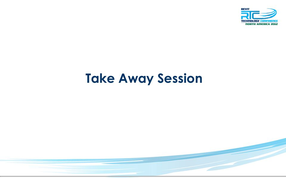 Take Away Session