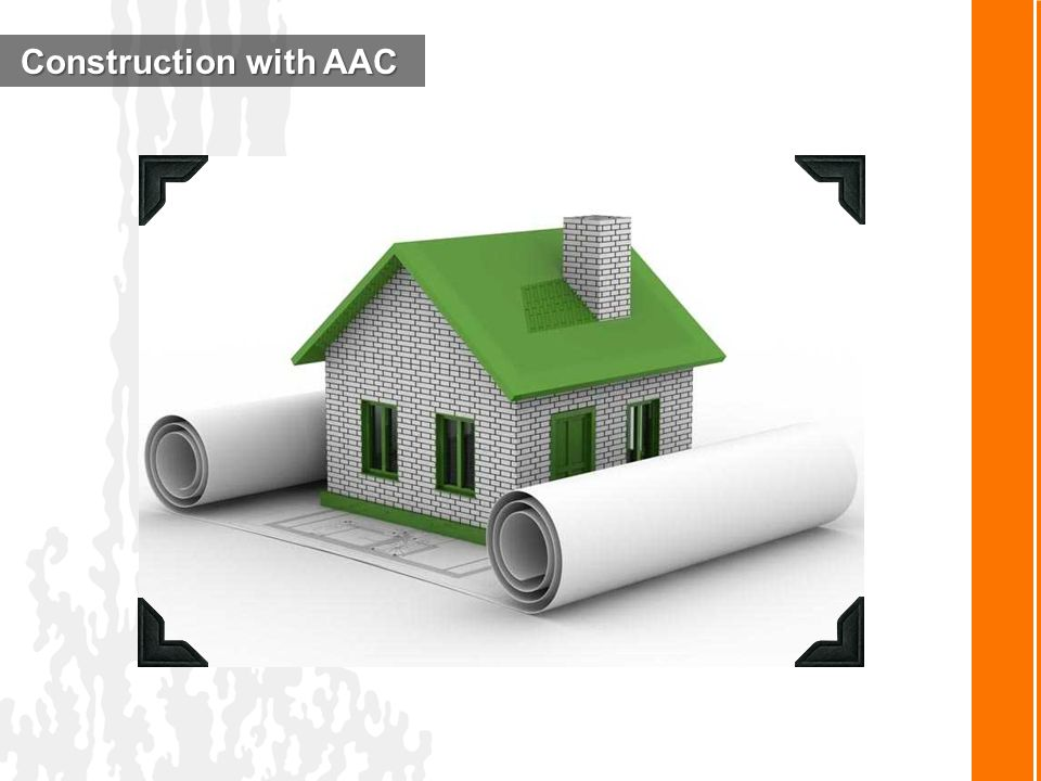 Construction with AAC Construction with AAC